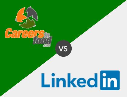 CareersInFood vs. LinkedIn