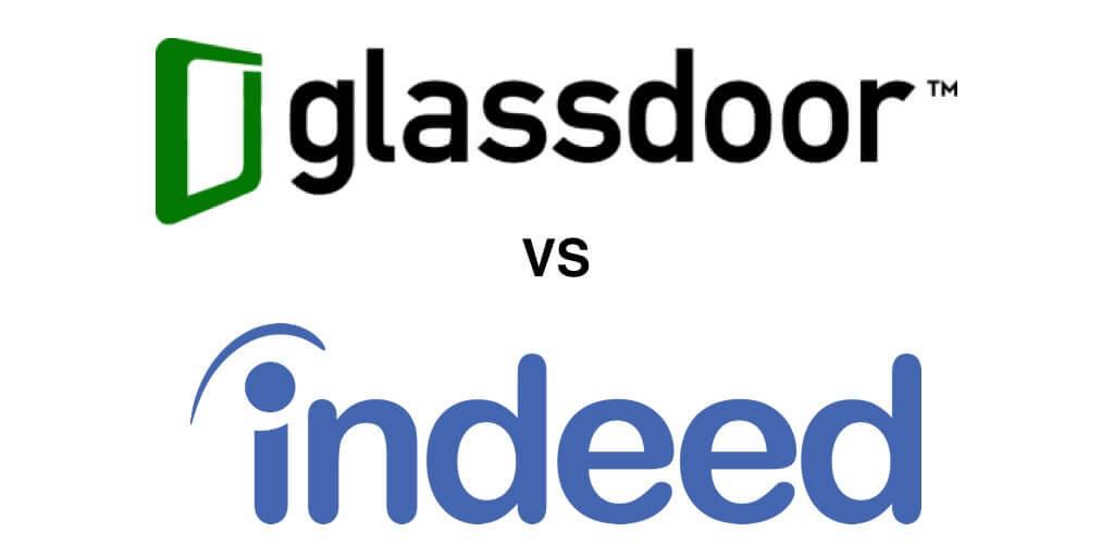 Glassdoor Vs Indeed