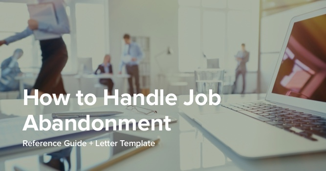 Job Abandonment - What It Is, How To Handle It [Letter Included]