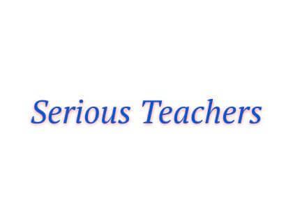 Serious Teachers